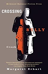 Crossing Bully Creek (Milkweed National Fiction Prize)