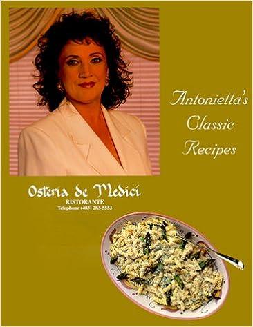 Antonietta's Classic Recipes