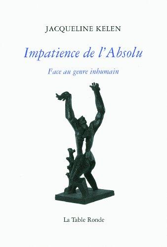 Impatience De Labsolu Face Au Genre Inhumain [Pdf/ePub] eBook