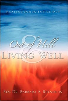 Book Out Of Hell & Living Well