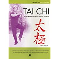 Tai Chi / Tai Chi: El Arte Marcial de los Monjes Taoistas / Marcial Arts of the Taoistic Monks