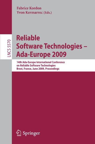 Reliable Software Technologies - Ada-Europe 2009: 14th Ada-Europe International Conference, Brest, France, June 8-12, 2009, Proceedings (Lecture Notes in Computer Science) by Springer