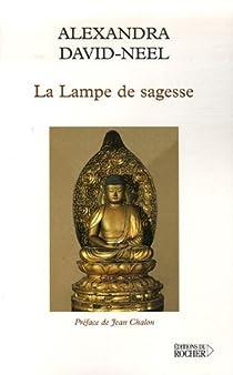La Lampe de sagesse par David-Néel