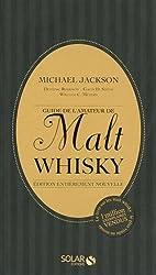 Guide de l'amateur de Malt Whisky- Nouvelle édition