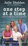 img - for One Step at a Time: A Story of Endurance and Perseverance (Hodder Christian Books) book / textbook / text book