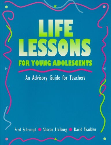 Life Lessons for Young Adolescents: An Advisory Guide for Teachers by Schrumpf Fred Freiburg Sharon Skadden David (1993-12-01) Paperback