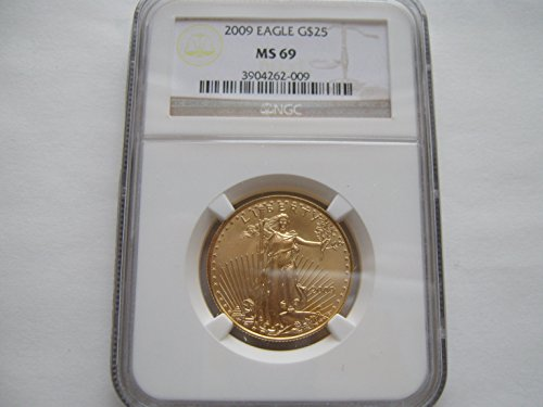 2009 American Eagle Gold $25 MS-69 NGC