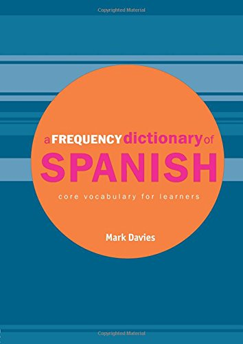 a-frequency-dictionary-of-spanish-core-vocabulary-for-learners-routledge-frequency-dictionaries-engl
