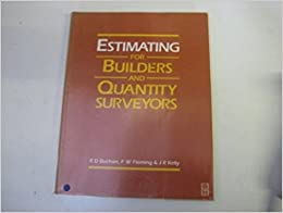 Estimating for Builders and Quantity Surveyors