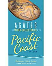 Agates and Other Collectibles of the Pacific Coast: Your Way to Easily Identify Agates