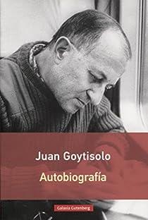Autobiografía par Juan Goytisolo