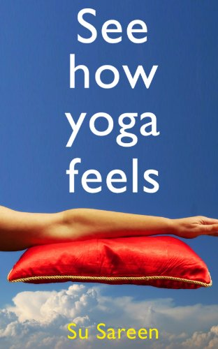 See How Yoga Feels - Kindle edition by Su Sareen. Health ...