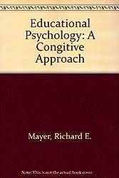 Educational Psychology: A Cognitive Approach