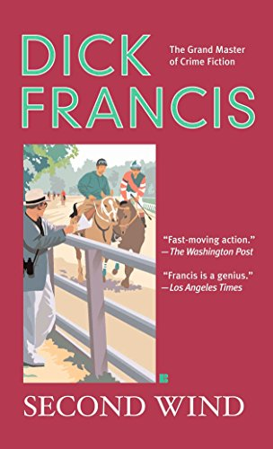 Second Wind by Dick Francis