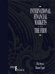 International Financial Markets and the Firm: Current Issues in Finance (Global Business Perspectives Series)