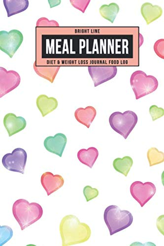 Bright Line Meal Planner Diet & Weight Loss Journal Food Log: Personal BLE Notebook To Track Daily Meals, Protein, Vegetables, Fat, Water Intake & ... for 180 Days (Colorful Cartoon Hearts) (180 Protein)
