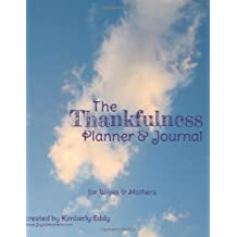 The Thankfulness Planner and Journal for Wives and Mothers