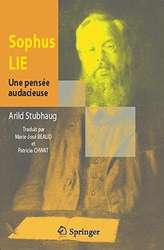 Download Sophus Lie. Une pensée audacieuse (French Edition) ebook