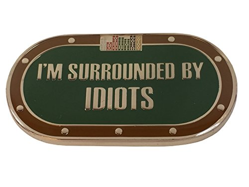 I'm Surrounded By Idiots Poker Weight by pokerweights