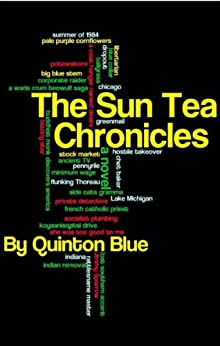 The Sun Tea Chronicles by [Blue, Quinton]