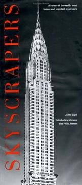 Skyscrapers - A Histroy Of The World's Most Famous And Important Skyscrapers