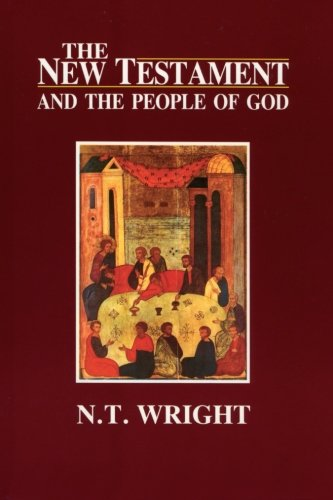 The New Testament and the People of God (Volume 1)