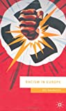 Racism in Europe, 1870-2000, Neil MacMaster, 033371119X