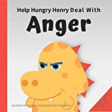 Help Hungry Henry Deal with Anger : An Interactive