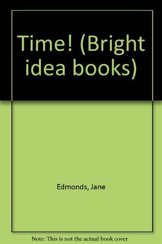 Time! (Bright idea books)