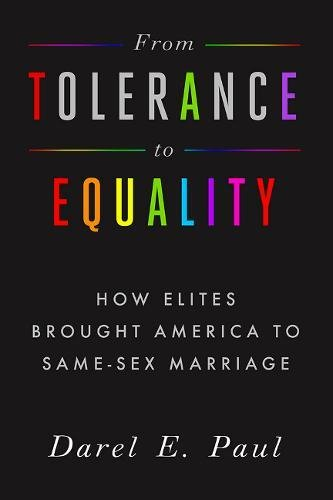 From Tolerance to Equality: How Elites Brought America to Same-Sex Marriage