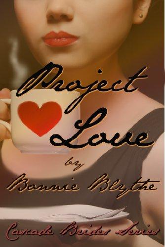 Project Love (Cascade Brides Series Book 3) ()
