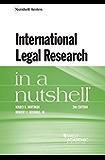 International Legal Research in a Nutshell (Nutshells)