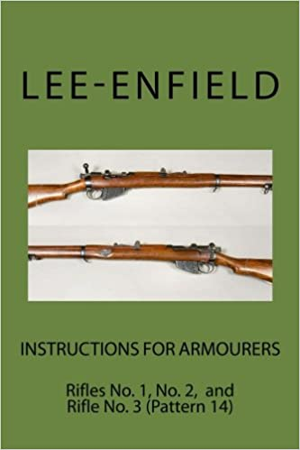 1 3 No.2 and No Instructions for Armourers: Rifles No Pattern 14