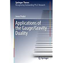 Applications of the Gauge/Gravity Duality (Springer Theses)