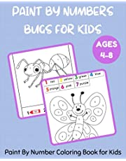 Paint By Number Bugs for Kids Ages 4-8 - Paint By Number Coloring Book for Kids