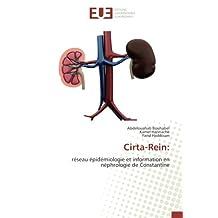 Cirta-Rein:: réseau épidémiologie et information en néphrologie de Constantine