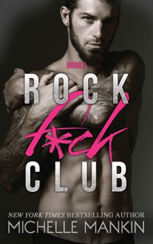 ROCK F*CK CLUB (Girls Ranking the Rock Stars Book 3) by [Mankin, Michelle]