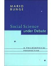 Social Science under Debate: A Philosophical Perspective