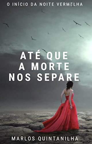 Até que a morte nos separe (Portuguese Edition)