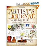 (Artist's Journal Workshop: Creating Your Life in Words and Pictures) By Cathy Johnson (Author) Paperback on (Jun , 2011)