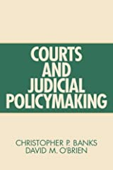 Courts And Judicial Policymaking Paperback