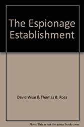 The Espionage Establishment