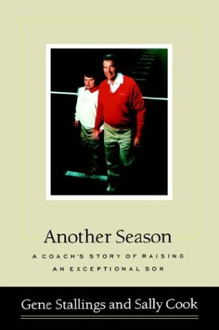 Another Season: A Coach's Story of Raising an Exceptional Son ebook