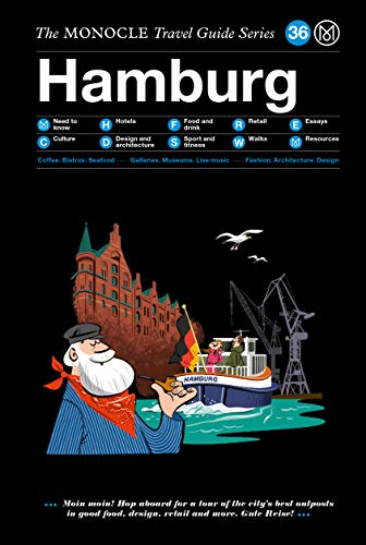 Hamburg: The Monocle Travel Guide Series [Idioma Inglés] por Monocle