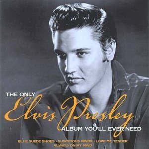 Elvis Presley - The Only Elvis Presley Album You