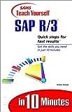 Sams Teach Yourself SAP R/3 in 10 Minutes