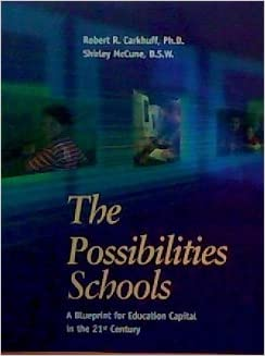 The possibilities school a blueprint for education capital in the possibilities school a blueprint for education capital in the 21st century robert r mccune shirley d carkhuff amazon books malvernweather Gallery