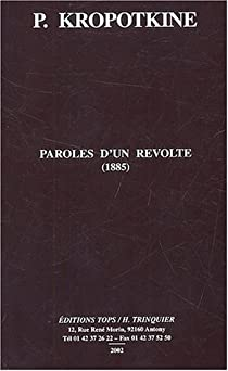 Paroles d'un révolté (1885) par Kropotkine