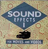 Sound Effects 1 - For Movies and Videos
