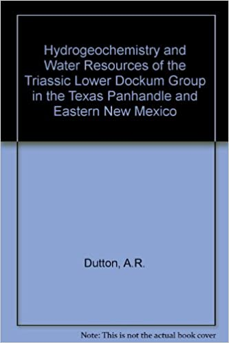 Download online Hydrogeochemistry and Water Resources of the Triassic Lower Dockum Group in the Texas Panhandle and Eastern New Mexico PDF, azw (Kindle)